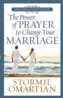 The Power of Prayer(TM) to Change Your Marriage Prayer and Study Guide - eBook
