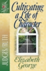 Cultivating a Life of Character : Judges/Ruth - eBook