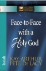 Face-to-Face with a Holy God : Isaiah - eBook