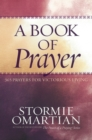 A Book of Prayer : 365 Prayers for Victorious Living - eBook
