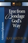 Free from Bondage God's Way : Galatians/Ephesians - eBook