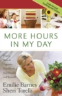 More Hours in My Day : Proven Ways to Organize Your Home, Your Family, and Yourself - eBook