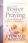 The Power of Praying(R) : Help for a Woman's Journey Through Life - eBook