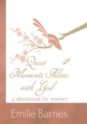 Quiet Moments Alone with God : A Devotional for Women - eBook