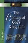 The Coming of God's Kingdom : Matthew - eBook