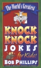 The World's Greatest Knock-Knock Jokes for Kids - eBook