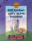 Abraham--God's Brave Explorer - eBook