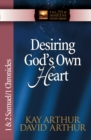Desiring God's Own Heart : 1 and 2 Samuel and 1 Chronicles - eBook