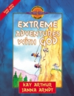 Extreme Adventures with God : Isaac, Esau, and Jacob - eBook