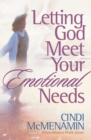 Letting God Meet Your Emotional Needs - eBook