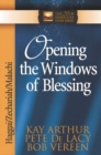 Opening the Windows of Blessing : Haggai, Zechariah, Malachi - eBook