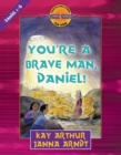 You're a Brave Man, Daniel! : Daniel 1-6 - eBook