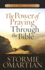 The Power of Praying Through the Bible Prayer Companion - eBook