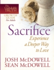 Sacrifice--Experience a Deeper Way to Love - eBook
