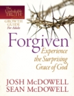 Forgiven--Experience the Surprising Grace of God - eBook