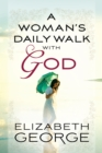 A Woman's Daily Walk with God - eBook