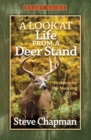 A Look at Life from a Deer Stand Study Guide - eBook