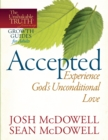 Accepted--Experience God's Unconditional Love - eBook
