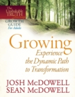 Growing--Experience the Dynamic Path to Transformation - eBook
