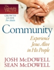 Community--Experience Jesus Alive in His People - eBook