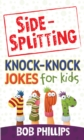 Side-Splitting Knock-Knock Jokes for Kids - eBook