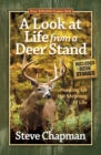 A Look at Life from a Deer Stand : Hunting for the Meaning of Life - eBook