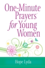 One-Minute Prayers(R) for Young Women - eBook