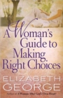 A Woman's Guide to Making Right Choices - Book