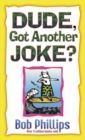 Dude, Got Another Joke? - eBook