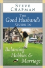 The Good Husband's Guide to Balancing Hobbies and Marriage - eBook