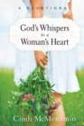 God's Whispers to a Woman's Heart : A Devotional - eBook