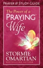 The Power of a Praying(R) Wife Prayer and Study Guide - eBook