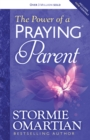 The Power of a Praying Parent - eBook