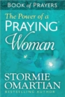 The Power of a Praying (R) Woman Book of Prayers - Book