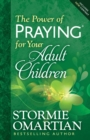 The Power of Praying (R) for Your Adult Children - Book