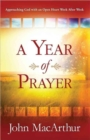 A Year of Prayer : Approaching God with an Open Heart Week After Week - Book