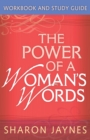 The Power of a Woman's Words Workbook and Study Guide - eBook