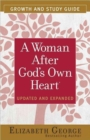 A Woman After God's Own Heart (R) Growth and Study Guide - Book