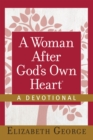 A Woman After God's Own Heart--A Devotional - eBook