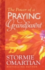 The Power of a Praying(R) Grandparent - eBook