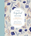 The Inspired Room : Simple Ideas to Love the Home You Have - eBook