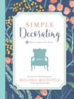 Simple Decorating : 50 Ways to Inspire Your Home - eBook