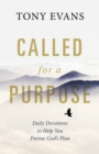 Called for a Purpose : Daily Devotions to Help You Pursue God's Plan - eBook