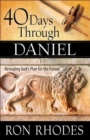 40 Days Through Daniel : Revealing God's Plan for the Future - Book