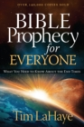 Bible Prophecy for Everyone : What You Need to Know About the End Times - eBook