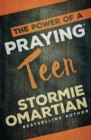 The Power of a Praying (R) Teen - Book