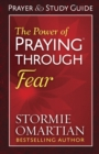 The Power of Praying(R) Through Fear Prayer and Study Guide - eBook