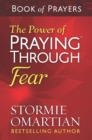The Power of Praying(R) Through Fear Book of Prayers - eBook