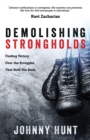 Demolishing Strongholds : Finding Victory Over the Struggles That Hold You Back - eBook