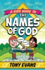 A Kid's Guide to the Names of God - eBook